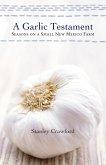 A Garlic Testament (eBook, ePUB)