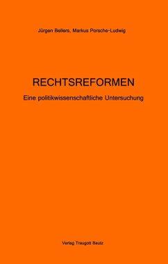RECHTSREFORMEN (eBook, PDF) - Bellers, Jürgen; Porsche-Ludwig, Markus