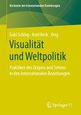 Visualität und Weltpolitik (eBook, PDF)
