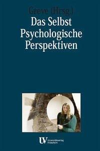 Das Selbst - Psychologische Perspektiven