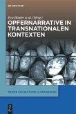 Opfernarrative in transnationalen Kontexten
