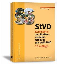 StVO Kommentar zur Straßenverkehrs-Ordnung mit VwV-StVO - Schurig, Roland