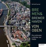 Bremen und Bremerhaven von oben