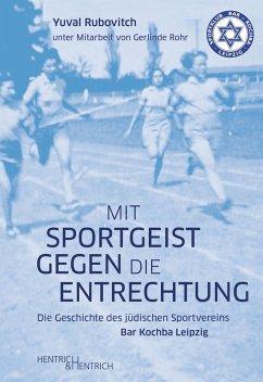 Mit Sportgeist gegen die Entrechtung - Rubovitch, Yuval