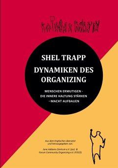 Dynamiken des Organizing - Trapp, Shel