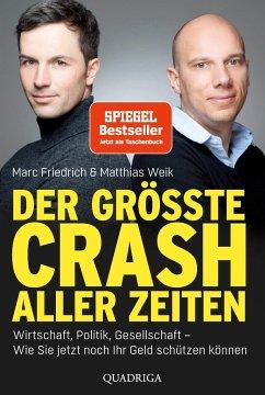 Der größte Crash aller Zeiten - Friedrich, Marc;Weik, Matthias