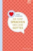 Die fünf Sprachen der Liebe Gottes (eBook, ePUB)