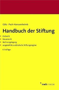 Handbuch der Stiftung (eBook, PDF) - Götz, Hellmut; Pach-Hanssenheimb, Ferdinand