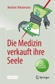 Die Medizin verkauft ihre Seele (eBook, PDF)