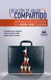Creación de valor compartido en organizaciones cooperativas de la región Caribe colombiana (eBook, ePUB)