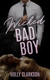 Wicked Bad Boy (eBook, ePUB)