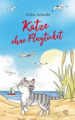 Katze ohne Flugticket (eBook, ePUB)