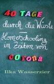 40 Tage durch die Wüste - Homeschooling in Zeiten von Corona (eBook, ePUB)