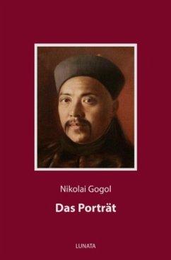 Das Porträt - Gogol, Nikolai