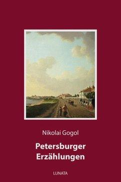 Petersburger Erzählungen (eBook, ePUB) - Gogol, Nikolai