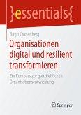 Organisationen digital und resilient transformieren (eBook, PDF)