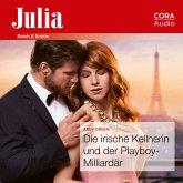 Die irische Kellnerin und der Playboy-Milliardär (Julia 2434) (MP3-Download)
