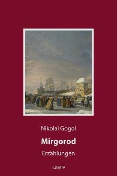 Mirgorod (eBook, ePUB) - Gogol, Nikolai