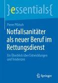 Notfallsanitäter als neuer Beruf im Rettungsdienst (eBook, PDF)