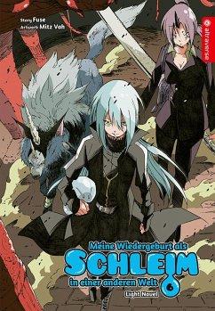 Meine Wiedergeburt als Schleim in einer anderen Welt Light Novel 06 - Fuse;Vah, Mitz