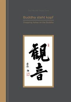 Buddha steht kopf - Sahn, Seung