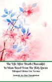 The Life After Death (Barzakh) In Islam Based from The Holy Quran Bilingual Edition Lite Version (eBook, ePUB)