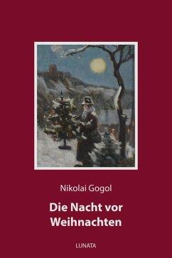 Die Nacht vor Weihnachten (eBook, ePUB) - Gogol, Nikolai