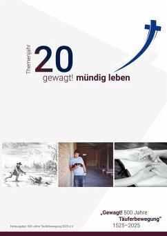 Themenjahr 20 gewagt mündig leben (eBook, ePUB)