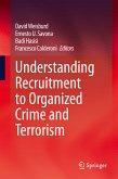 Understanding Recruitment to Organized Crime and Terrorism (eBook, PDF)