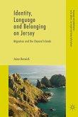 Identity, Language and Belonging on Jersey (eBook, PDF)