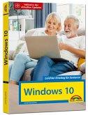 Windows 10 für Senioren die verständliche Anleitung - komplett in Farbe - große Schrift