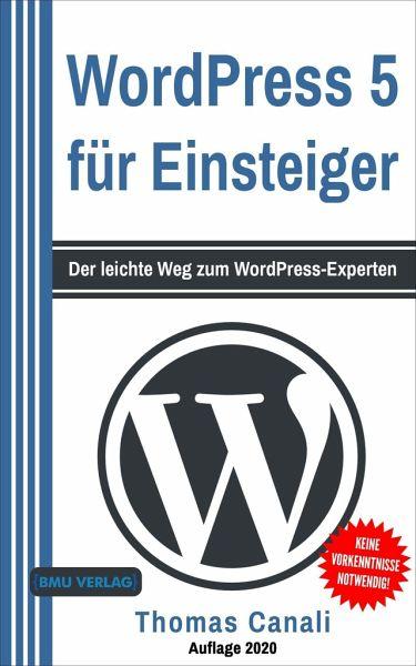 WordPress 5 für Einsteiger von Thomas Canali