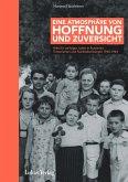 Eine Atmosphäre von Hoffnung und Zuversicht (eBook, PDF)