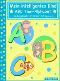 Mein intelligentes Kind - ABC Tier-Alphabet (eBook, ePUB)