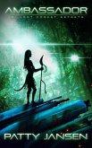 Ambassador 10: Lost Forest Secrets (eBook, ePUB)