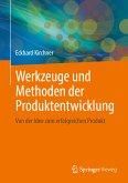 Werkzeuge und Methoden der Produktentwicklung (eBook, PDF)