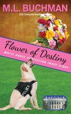Flower of Destiny (White House Protection Force Short Stories, #3) (eBook, ePUB)