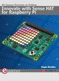 Innovate with Sense HAT for Raspberry Pi (eBook, PDF)