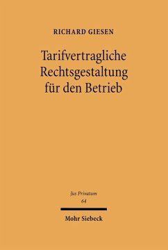 Tarifvertragliche Rechtsgestaltung für den Betrieb (eBook, PDF) - Giesen, Richard
