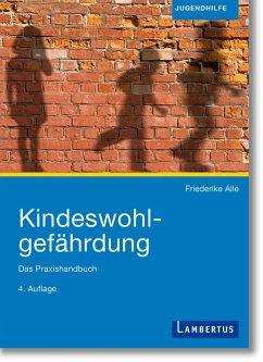 Kindeswohlgefährdung - Alle, Friederike