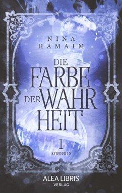 Die Farbe der Wahrheit (eBook, ePUB) - Hamaim, Nina