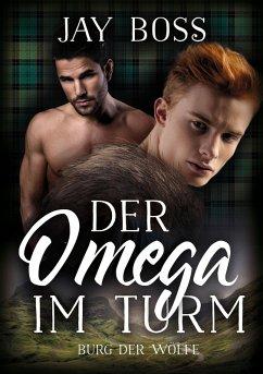 Der Omega im Turm (eBook, ePUB) - Boss, Jay