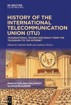 History of the International Telecommunication Union (ITU) (eBook, ePUB)