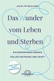Das Wunder vom Leben und Sterben (eBook, ePUB)