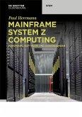 Mainframe System z Computing (eBook, ePUB)