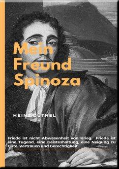MEIN FREUND SPINOZA (eBook, ePUB) - Duthel, Heinz