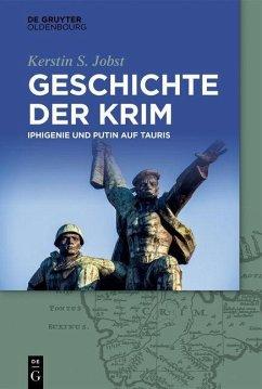 Geschichte der Krim (eBook, ePUB) - Jobst, Kerstin S.