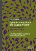 Optimal Currency Areas and the Euro, Volume I (eBook, PDF)