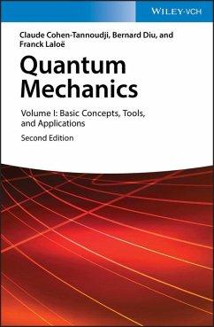 Quantum Mechanics (eBook, ePUB) - Cohen-Tannoudji, Claude; Diu, Bernard; Laloe, Frank