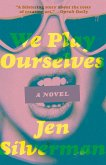 We Play Ourselves (eBook, ePUB)